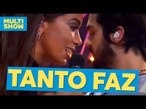 Tanto Faz | Luan Santana + Anitta | Música Boa ao Vivo | Multishow
