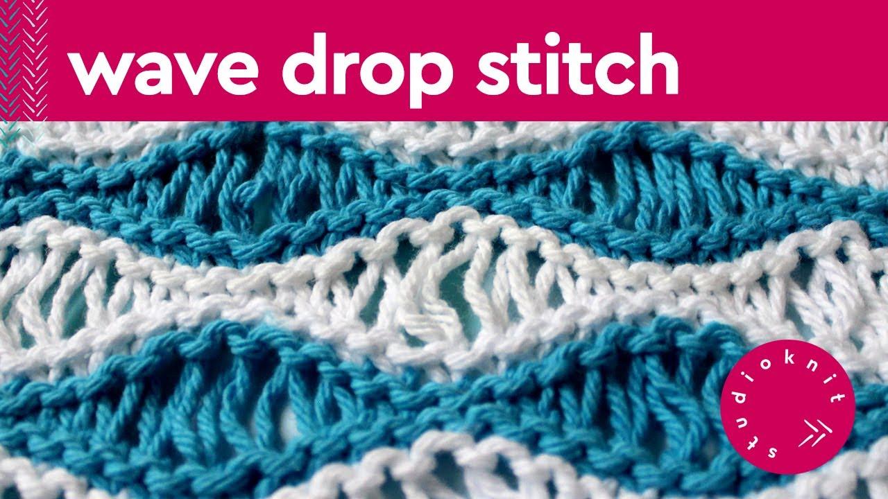 SEA FOAM WAVE DROP Knit Stitch Pattern - YouTube