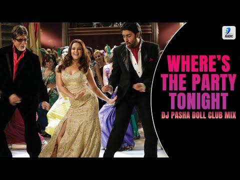 Where's The Party Tonight (KANK) - DJ Pasha Doll Club Remix