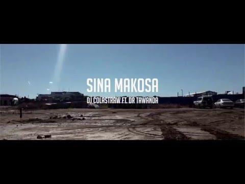 DJ Colastraw - Sina Makosa Ft. Dr Tawanda (Official music video)