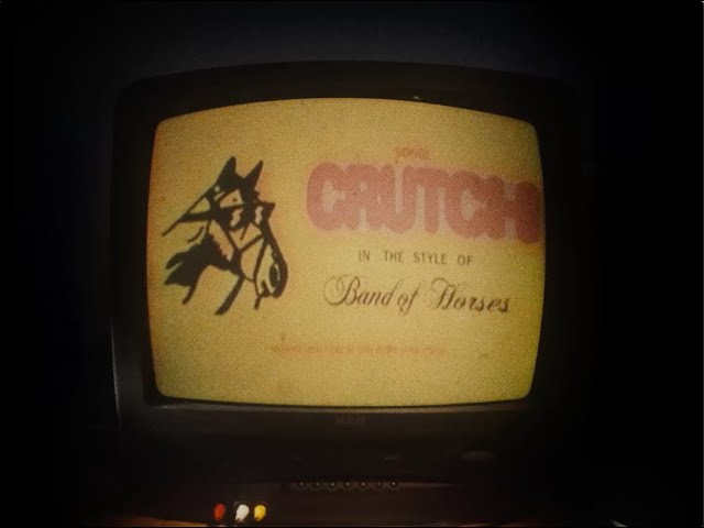 Band of Horses - Crutch [Official Lyric Video]