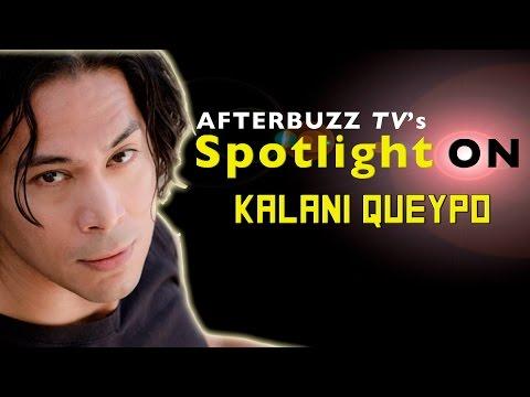 Kalani Queypo Interview   AfterBuzz TV's Spotlight On