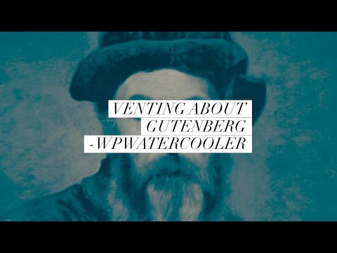 EP282 - Venting about Gutenberg - WPwatercooler