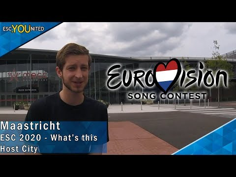 Eurovision 2020: What's this host city? MAASTRICHT
