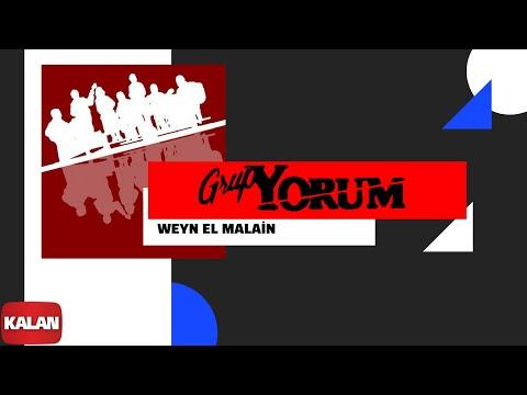 Grup Yorum - Weyn El Malain [ Halkın Elleri © 2013 Kalan Müzik ]