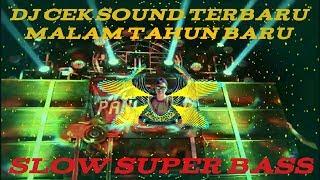 Dj Cek Sound Terbaru 2019 Buat Malam Tahun Baru -BLACKPINK Remix Slow Super Bass