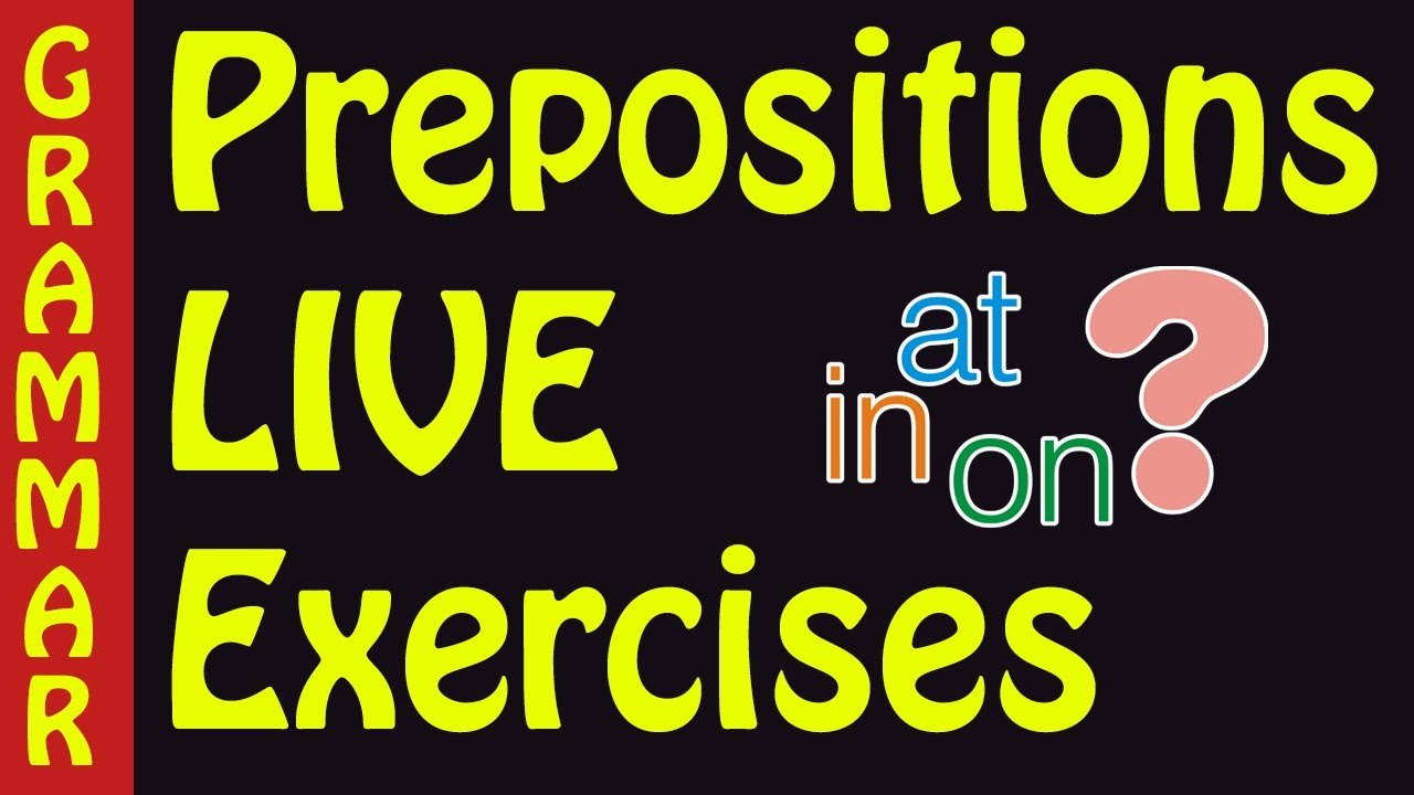 small resolution of Preposition exercises with answers - on in at prepositions of time - YouTube