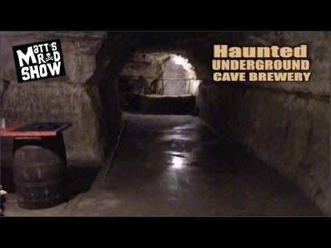Haunted Underground Cave Brewery - Stillwater - Matt's Rad Show