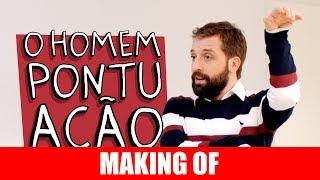 Vídeo - Making Of – O homem pontuação