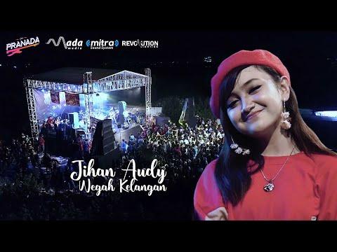 Jihan Audy - Wegah Kelangan OM. PRANADA Sumber Rejo Terbaru 2019