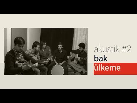 Grup İslami Direniş - Bak Ülkeme | Akustik #2