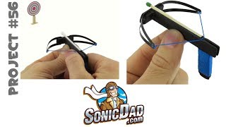 Make a Mini Crossbow: SonicDad Project #56: The Sonic Micro Crossbow
