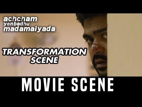 AYM - Transformation scene  | Silambarasan |  Manjima Mohan | A. R. Rahman