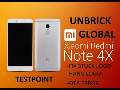 UNBRICK XIAOMI  REDMI NOTE 4X(SD), NOTE 4 QC AND ROM GLOBAL with  BOOTLOADER LOCKED