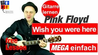 Wish you were here Guitarlesson Pink Floyd Gitarre lernen online 🎸