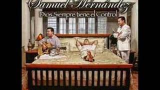 Samuel Hernández - Demo Dios siempre tiene el control