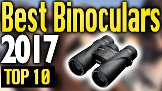 Best Binoculars 2017  TOP 10