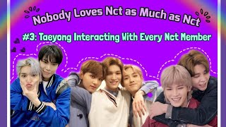 Download lagu Nobody Loves Nct as Much as Nct #3: Taeyong Interacting With Every Nct Member