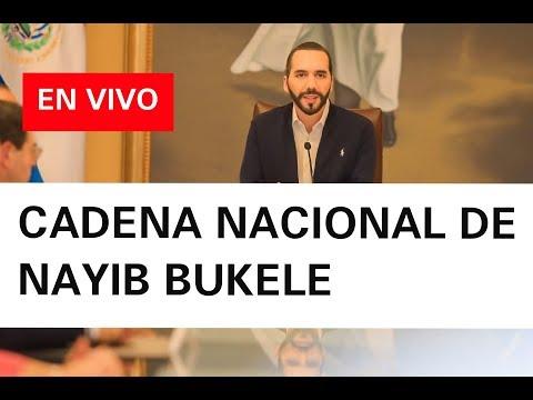 Cadena Nacional Nayib Bukele