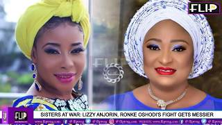 SISTERS AT WAR: LIZZY ANJORIN, RONKE OSHODI'S FIGHT GETS MESSIER