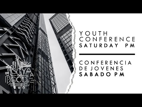 Youth Conference 2017 Sat PM Session City of God COGOP California April 29