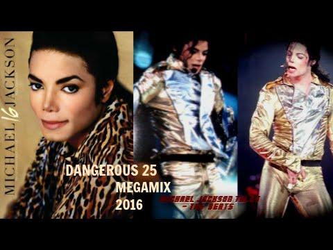 Michael Jackson - Dangerous 25 [MegaMix] 2016 HQ HD