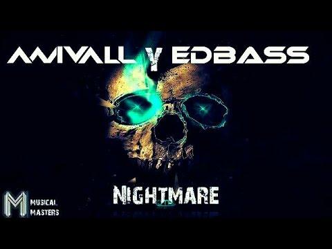 ANIVALL & EDBASS Nightmare (Original Mix) FREE DOWNLOAD!!!