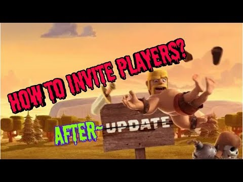 How To Invite Players In Clash Of Clans After October Update | 100% Working Trick.