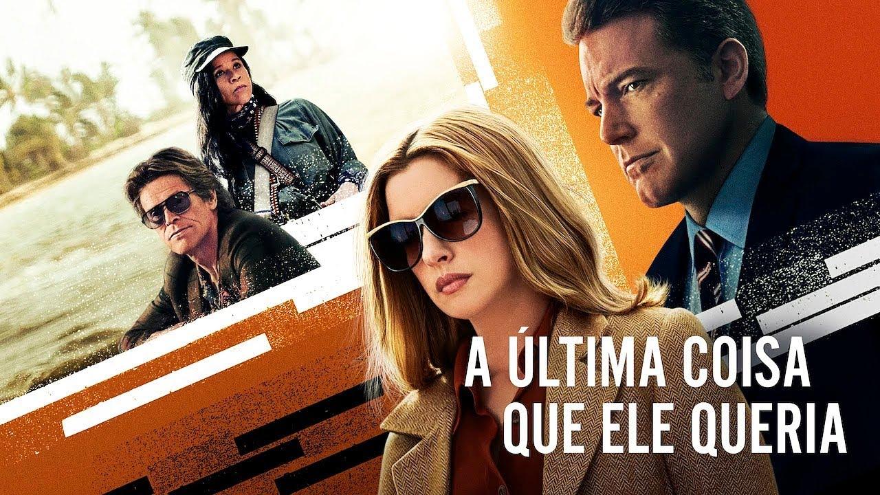 A Última Coisa que Ele Queria | Trailer | Legendado (Brasil) [4K]