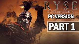 Ryse Son of Rome PC Walkthrough Part 1 - Let
