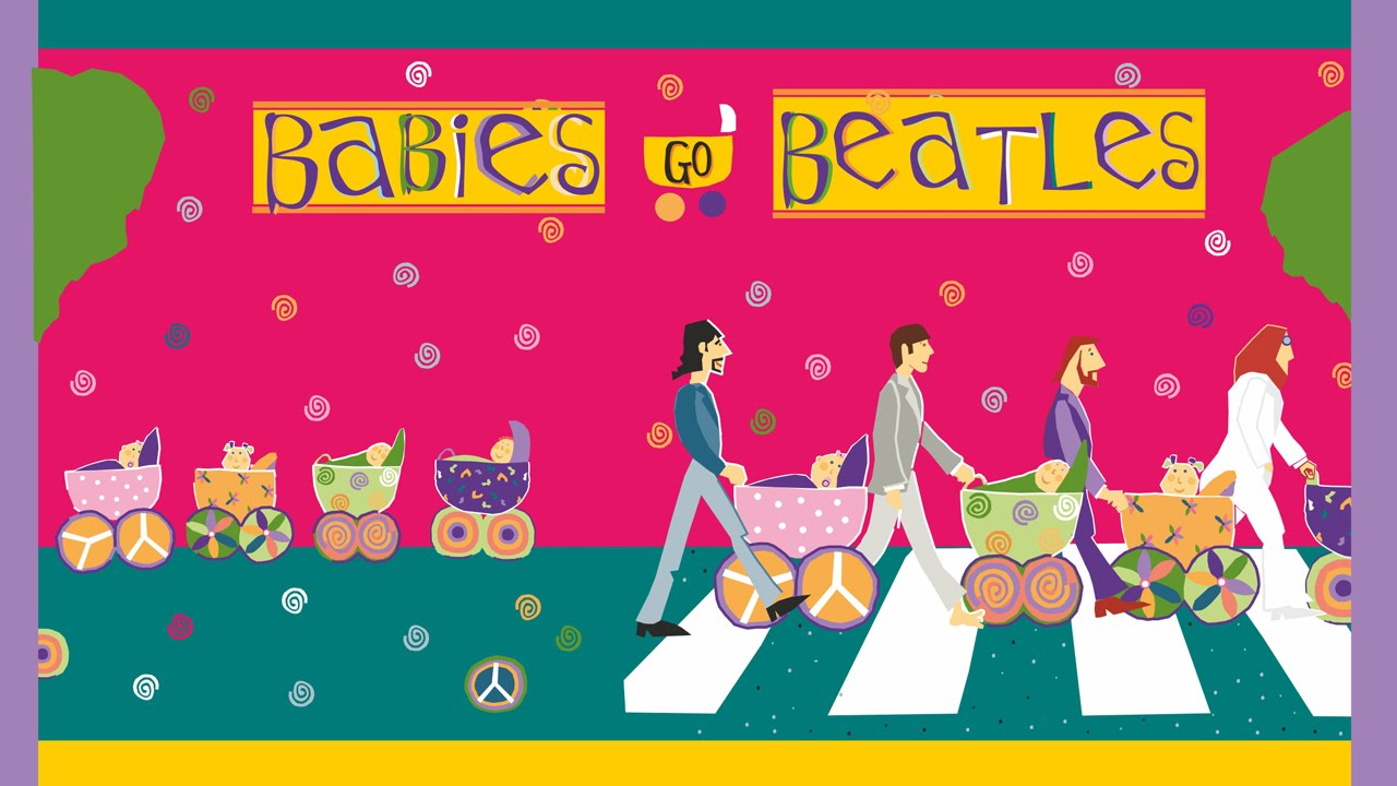 Babies Go Beatles Full Album Beatles Para Bebes Music To Sleep Babies Youtube