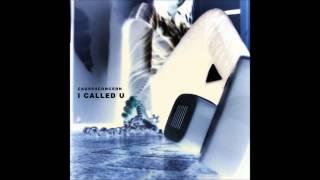 Cause 4 Concern - I Called U