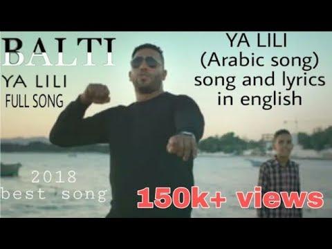 (BALTI YA LILI) Arabic Song || Full Song Lyrics In English || 2018 Best Song - [LYRICS STATION]