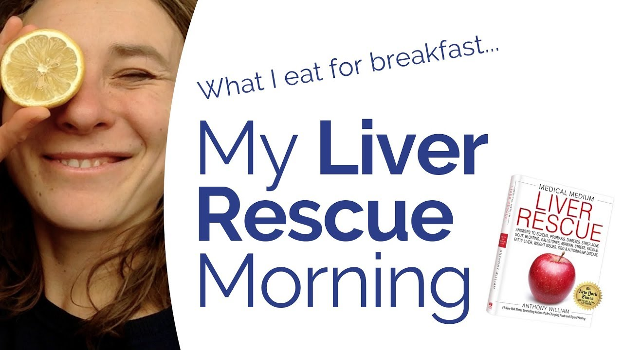 Liver Rescue Book - What I eat on a Liver Rescue Morning (Medical Medium)