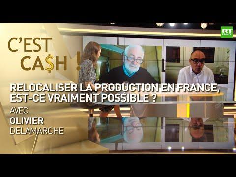 C'EST CASH ! - Relocaliser La Production En France, Est-ce Vraiment Possible ?