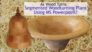 Segmented Woodturning Plans Using Ms Powerpoint (bonus Video)