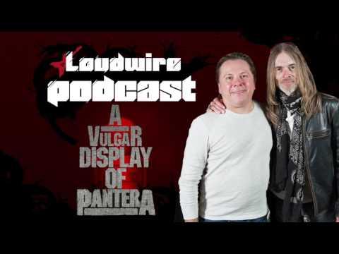 Loudwire Podcast #12 - Pantera