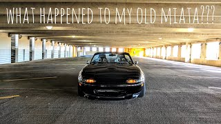 I can't believe what my old Miata looks like 3 years after I sold it