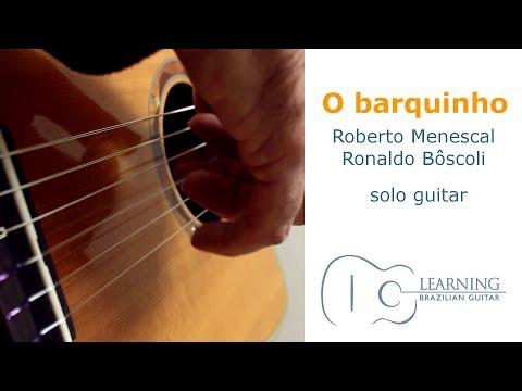 O Barquinho | Bossa Nova Guitar