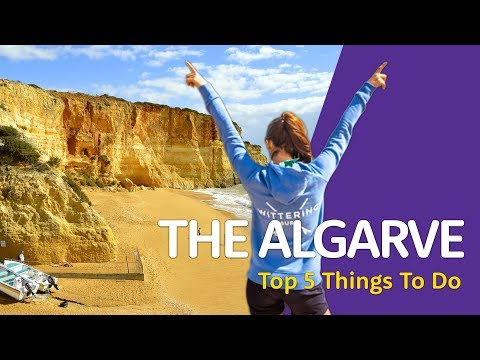 🇵🇹The Top 5 Things You HAVE To Do In The Algarve 🇵🇹