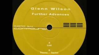Glenn Wilson - Loot