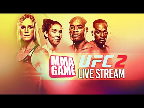 EA SPORTS UFC 2: LIVE STREAM - UFC:208 Fighters Edition