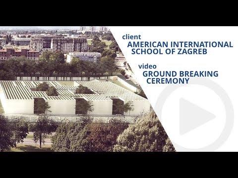 American International School Of Zagreb - Groundbreking Ceremony