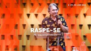 Raspe-se | Pastor Simonton Araújo