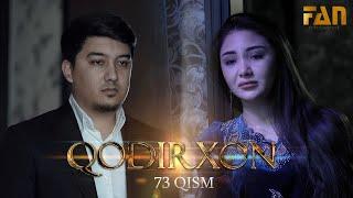 Qodirxon (milliy serial 73-qism)   Кодирхон (миллий сериал 73-кисм)