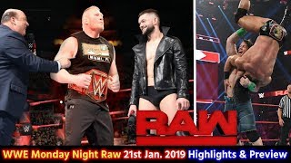 WWE Monday Night RAW 21 January 2019 Highlights Preview - Brock Lesnar | Finn Balor | Results Winner