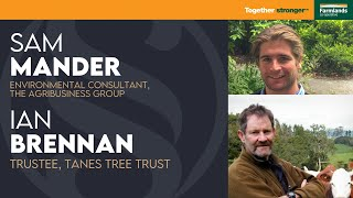 Ian Brennan & Sam Mander I Biodiversity credits to incentive native trees?