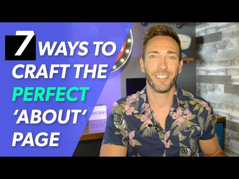 Website About Page Tips: 7 Secrets To Get It Right