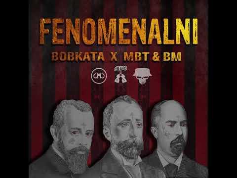 Bobkata x MBT & BM - Fenomenalni [Official Audio]