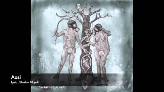 Shahin Najafi - Aasi ( Album Tramadol )